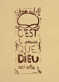"""Illustration """"Ton cul, c'est la preuve que Dieu existe"""" by Annelyse avec un y"""