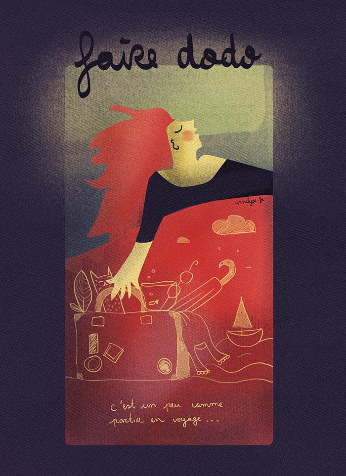 """Illustration """"faire dodo, c'est un peu comme faire un voyage"""" by Annelyse avec un y"""